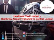 Heathrow Taxi London - Heathrow Airport Transfers to Central London