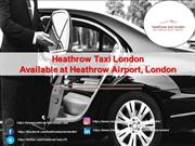 Heathrow Taxi London Available at Heathrow Airport, London
