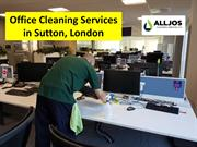 Office Cleaning Services in Sutton, London