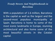 Trendy Streets And Neighborhoods in Barcelona