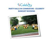 Party Halls in Coimbatore - Celebrity Banquet Booking