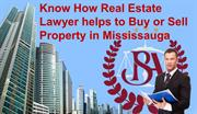 Know How Real Estate Lawyer helps to Buy or Sell Property