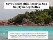 Safety in Seychelles - Savoy Resort & Spa