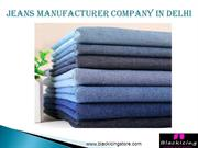 Top-Quality Jeans Manufacturer Company in Delhi, India – Blackicing
