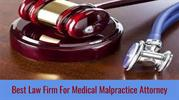 Best Law Firm For Medical Malpractice Attorney