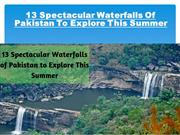 13 Spectacular Waterfalls of Pakistan to Explore This Summer
