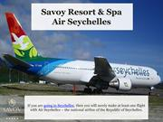 Air Seychelles - Savoy Resort & Spa