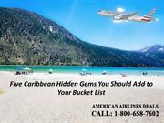 Five Caribbean Hidden Gems You Should Add to Your Bucket List