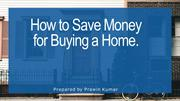 How to Save Money for Buying a Home final