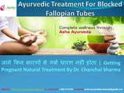 Ayurvedic Treatment For Blocked Fallopian Tubes  - Aasha Ayurveda