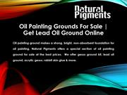 Get Lead Oil Ground Online | Oil Painting Grounds For Sale