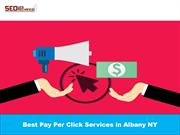 Best Pay Per Click Services in Albany NY