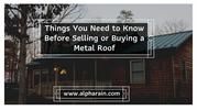 Know About Installing A Metal Roof | Alpha Rain
