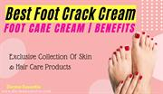 Best Foot Crack Cream  | Foot Care Cream Benefits