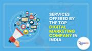 Services Offered By The Top Digital Marketing Company In India
