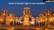 What is the best time to visit Mumbai -  Quick Cab