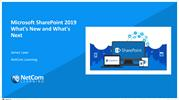 Microsoft SharePoint 2019 - What's New and What's Next