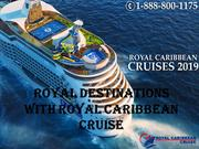 Royal Destinations with Royal Caribbean Cruise