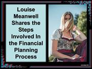 Louise Meanwell Shares Steps Involved In Financial Planning Process