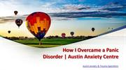 How I Overcame a Panic Disorder | Austin Anxiety Center