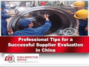 Professional Tips for a Successful Supplier Evaluation in China
