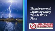 Thunderstorm & Lightning Safety Tips At Work Place