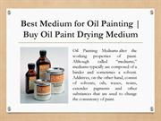 Shop Medium for Oil Painting | Best Oil Paint Drying Medium