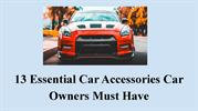 13 Essential Car Accessories Car Owners Must Have (1)