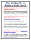 What is the Best Way for Startups to Recruit Talents