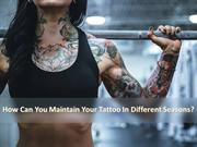 How Can You Maintain Your Tattoo In Different Seasons