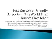 Best Customer Friendly Airports In The World That Tourists Love Most