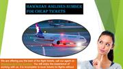 Call-Hawaiian airlines number for the cheap flights' tickets