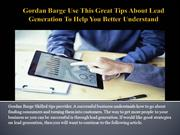 Gordan Barge Use This Great Tips About Lead Generation To Help You Bet