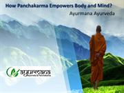 How Panchakarma Empowers Body and Mind