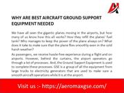 Why Are Best Aircraft Ground Support Equipment Needed