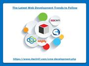 The Latest Web Development Trends to Follow