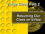 Virtue Class Part 2