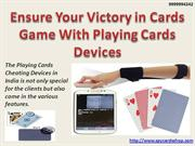 Ensure Your Victory in Cards Game With Playing Cards Devices