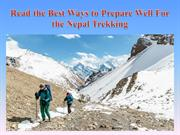 Read the Best Ways to Prepare Well For the Nepal Trekking