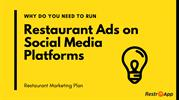 why do you need to run restaurant ads on social media platforms - Rest