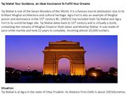 Taj Mahal Tour Guidance, an Ideal Assistance To Fulfill Your Dreams