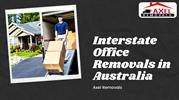 Interstate Office Removal in Australia-Axel Removals