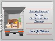 Best Packing and Moving Service Provider  Toronto
