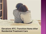 Elevations RTC: Transition Home After Residential Treatment Care