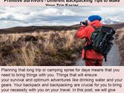 Primitive Survivors - Different Backpacking Tips to Make Your Trip Eas