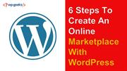 6 Steps To Create An Online Marketplace With WordPress