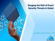 Gauging the Risk of Event Security Threats in Dubai - cardline electro