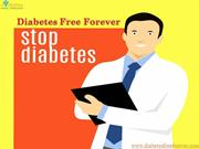 Diabetes free forever- freedom from diabetes