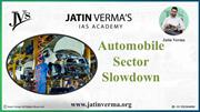 Automobile crises: Automobile Sector Slowdown
