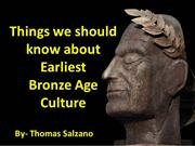 Thomas Salzano - Things we should know about Earliest Bronze Age Cultu